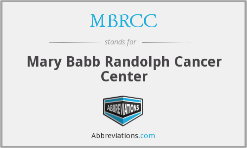 MBRCC - Mary Babb Randolph Cancer Center