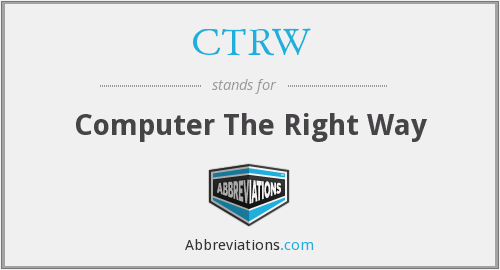 CTRW - Computer The Right Way