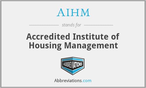 AIHM - Accredited Institute of Housing Management