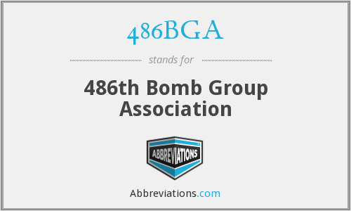 486BGA - 486th Bomb Group Association