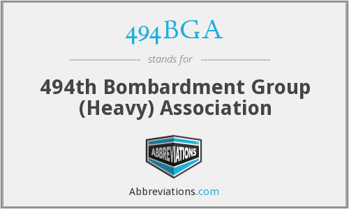 494BGA - 494th Bombardment Group (Heavy) Association
