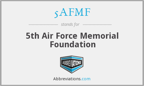 5AFMF - 5th Air Force Memorial Foundation