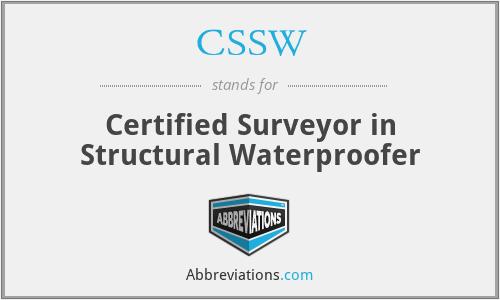 CSSW - Certified Surveyor in Structural Waterproofer