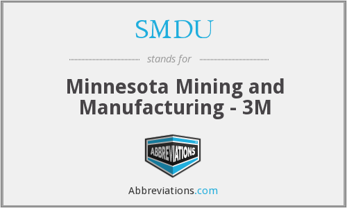 SMDU - Minnesota Mining and Manufacturing - 3M