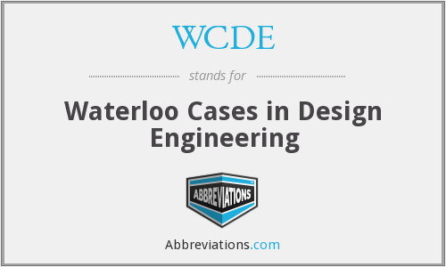 WCDE - Waterloo Cases in Design Engineering