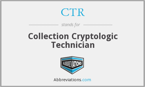CTR - Collection Cryptologic Technician
