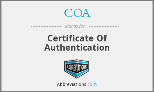 COA - Certificate Of Authentication