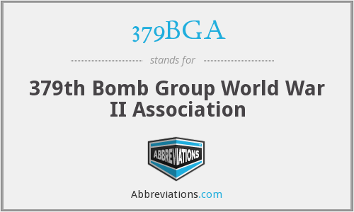379BGA - 379th Bomb Group World War II Association