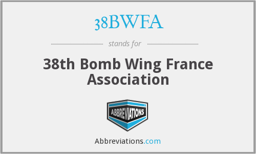 38BWFA - 38th Bomb Wing France Association