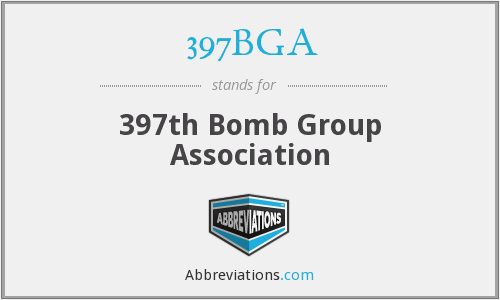 397BGA - 397th Bomb Group Association