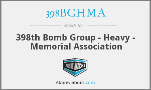 398BGHMA - 398th Bomb Group - Heavy - Memorial Association