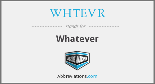 What does WHTEVR stand for?