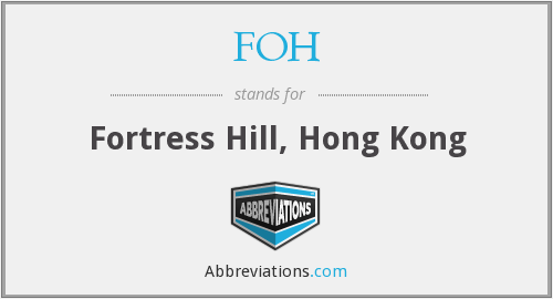 FOH - Fortress Hill, Hong Kong