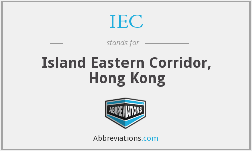 IEC - Island Eastern Corridor, Hong Kong