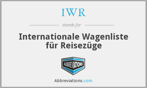 IWR - Internationale Wagenliste für Reisezüge