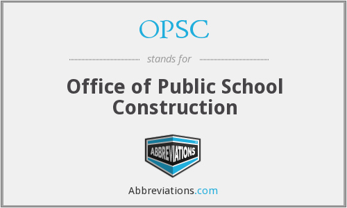 OPSC - Office of Public School Construction
