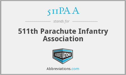 511PAA - 511th Parachute Infantry Association