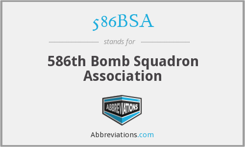 586BSA - 586th Bomb Squadron Association