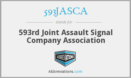 593JASCA - 593rd Joint Assault Signal Company Association