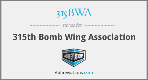 315BWA - 315th Bomb Wing Association