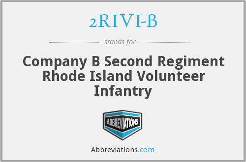 2RIVI-B - Company B Second Regiment Rhode Island Volunteer Infantry