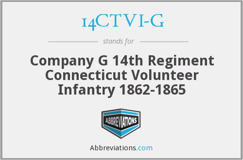 14CTVI-G - Company G 14th Regiment Connecticut Volunteer Infantry 1862-1865