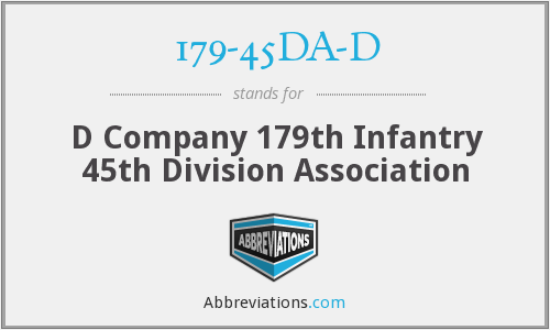 179-45DA-D - D Company 179th Infantry 45th Division Association