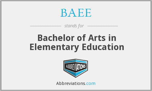 BAEE - Bachelor of Arts in Elementary Education