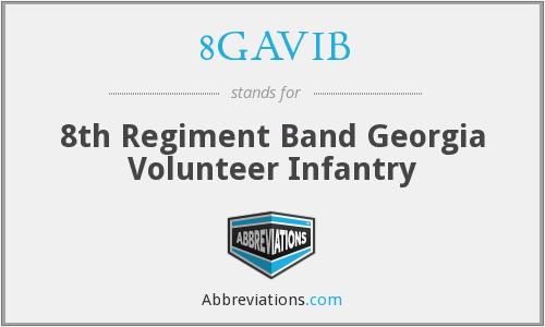 8GAVIB - 8th Regiment Band Georgia Volunteer Infantry