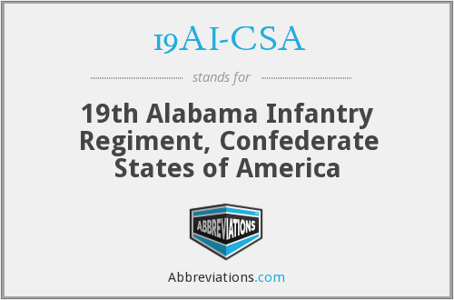 19AI-CSA - 19th Alabama Infantry Regiment, Confederate States of America