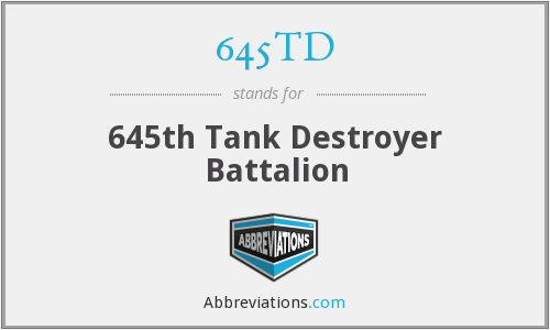 645TD - 645th Tank Destroyer Battalion