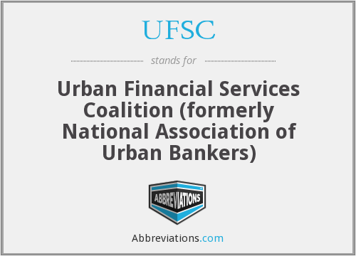 UFSC - Urban Financial Services Coalition (formerly National Association of Urban Bankers)