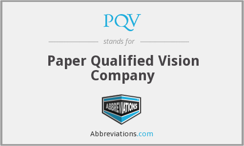 PQV - Paper Qualified Vision Company