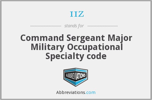 11z - Command Sergeant Major Military Occupational Specialty code