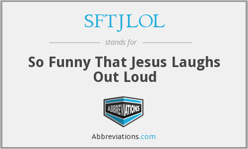 What does SFTJLOL stand for?
