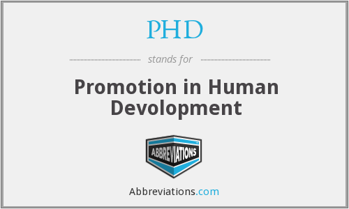 PHD - Promotion in Human Devolopment