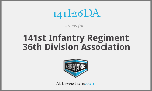141I-26DA - 141st Infantry Regiment 36th Division Association