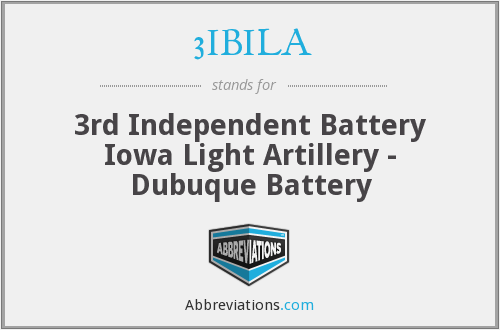 3IBILA - 3rd Independent Battery Iowa Light Artillery - Dubuque Battery