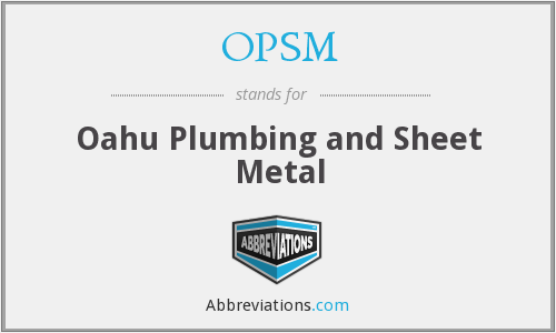 OPSM - Oahu Plumbing and Sheet Metal