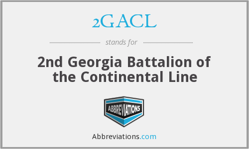 2GACL - 2nd Georgia Battalion of the Continental Line