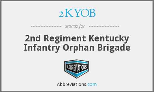 2KYOB - 2nd Regiment Kentucky Infantry Orphan Brigade