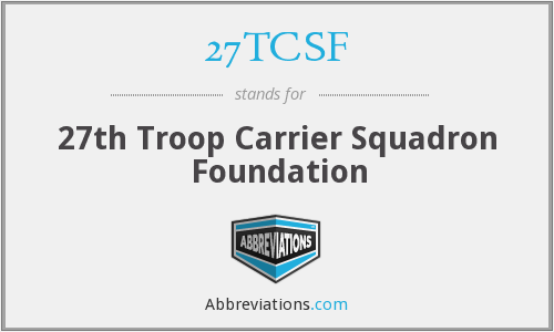 27TCSF - 27th Troop Carrier Squadron Foundation