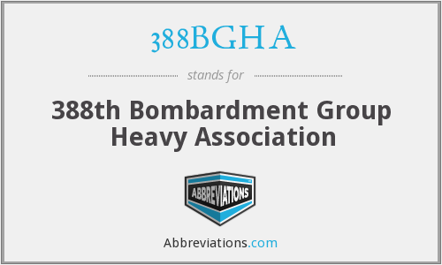 388BGHA - 388th Bombardment Group Heavy Association