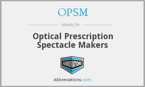 OPSM - Optical Prescription Spectacle Makers