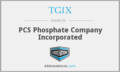 TGIX - PCS Phosphate Company Incorporated