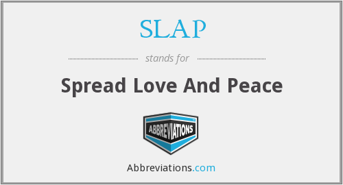 SLAP - Spread Love And Peace