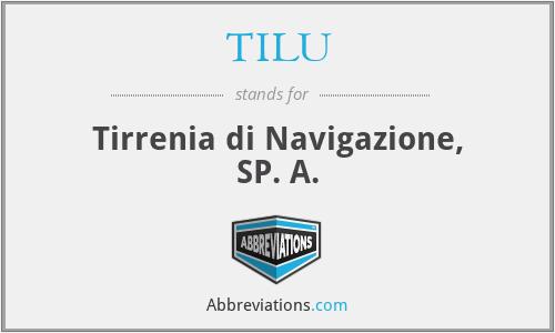 TILU - Tirrenia di Navigazione, SP. A.