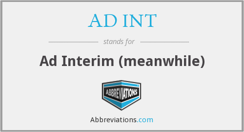 What does AD INT stand for?