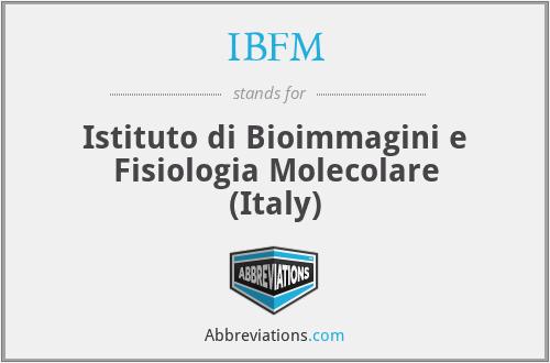 IBFM - Istituto di Bioimmagini e Fisiologia Molecolare (Italy)