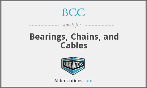 BCC - Bearings, Chains, and Cables